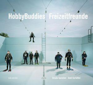 Ursula Sprecher/Andi Cortellini: HobbyBuddies – Freizeitfreunde. / Kehrer Verlag / 29,90 Euro