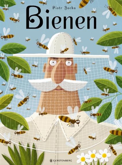 Piotr Socha:Bienen. Gerstenberg Verlag,ab 5 Jahre, 25,70 Euro
