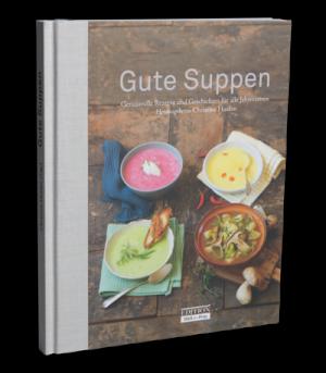 """Gute Suppen - Edition """"Welt der Frau"""""""