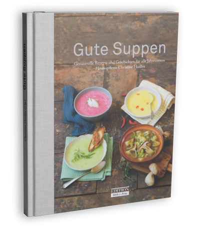 Gute Suppen - Edition