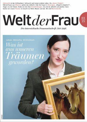 Welt der Frau, die österreichische Frauenzeitschrift, März 2015