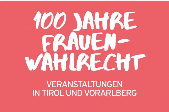 100 Jahre Frauenwahlrecht: Veranstaltungen in Tirol und Vorarlberg