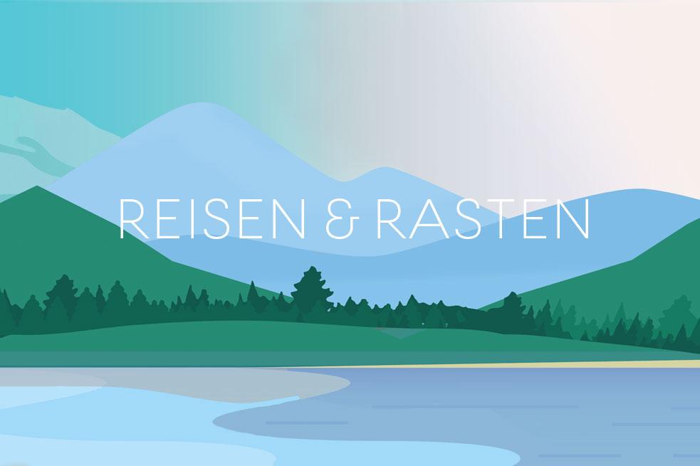 Reisen & Rasten