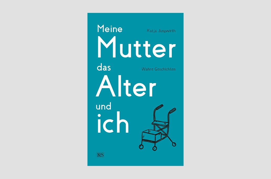 Buchempfehlung: Meine Mutter, das Alter und ich.