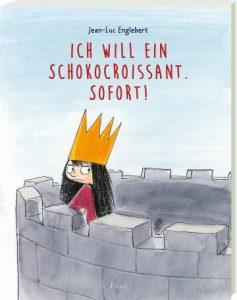 Jean Luc Englebert: Ich will ein Schokocroissant. Sofort!