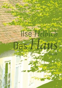 Buch Ilse Helbich Das Haus