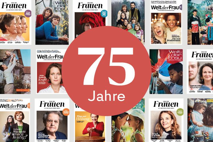 Jubiläum 75 Jahre Welt der Frauen