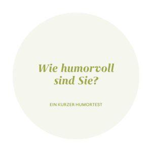Wie humorvoll sind Sie?