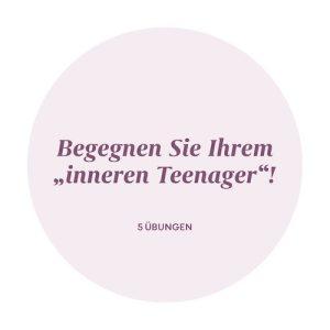 Dem inneren Teenager begegnen