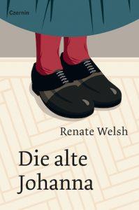 Buchcover Die alte Johanna - Renate Welsh